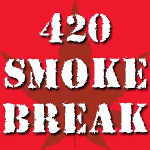 420 Smoke Break on 106.7 Z-Rock