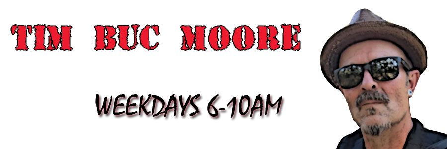 Tim Buc Moore, weekday mornings 6-10 on 106.7 Z-Rock, the Noize of NorCal in Chico California