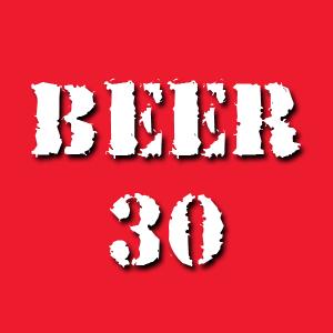 Beer 30, weekdays at 5:30pm on 106.7 Z-Rock